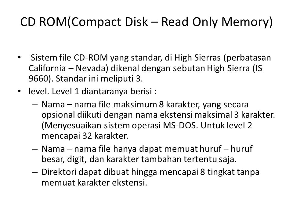 CD ROM(Compact Disk – Read Only Memory) Format blok CD-ROM