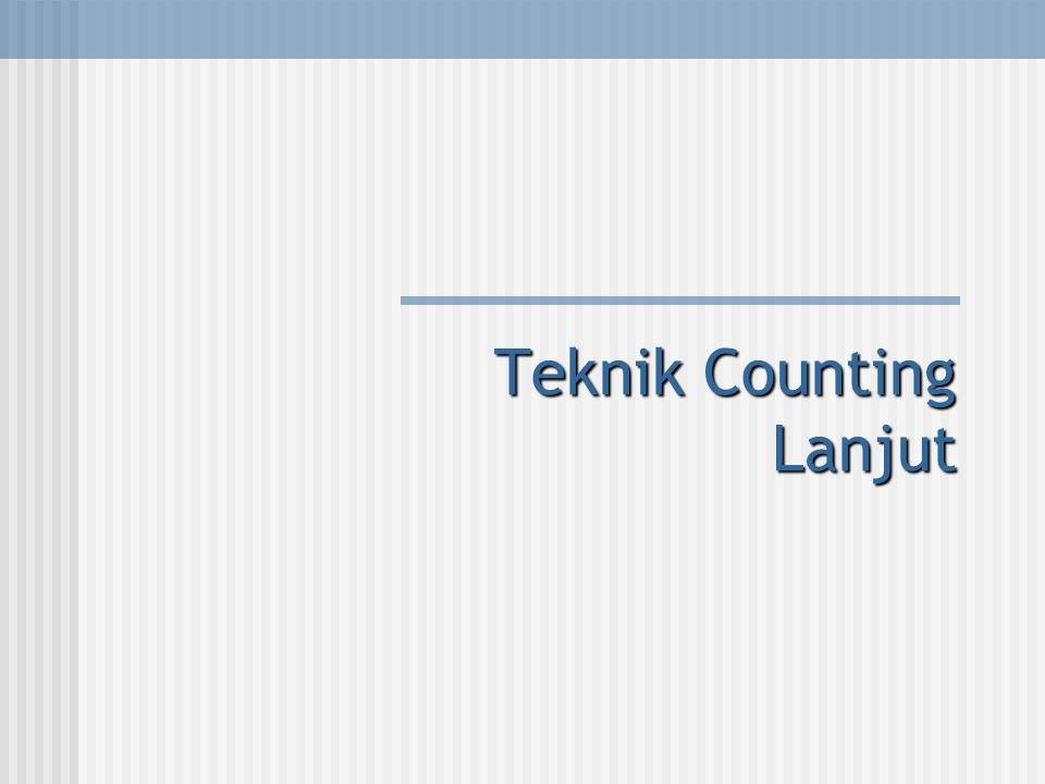 Teknik Counting Lanjut