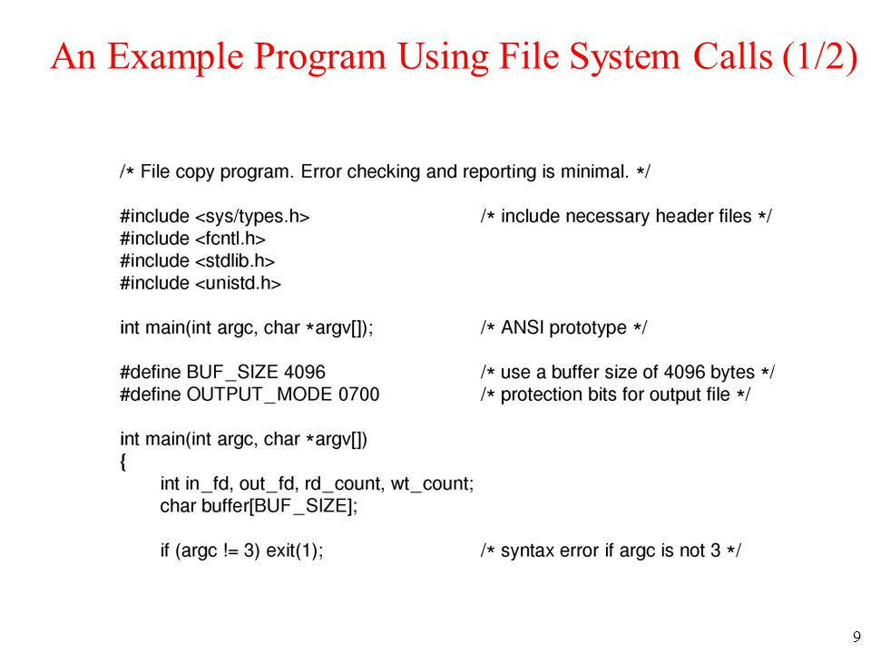 9 An Example Program Using File System Calls (1/2)