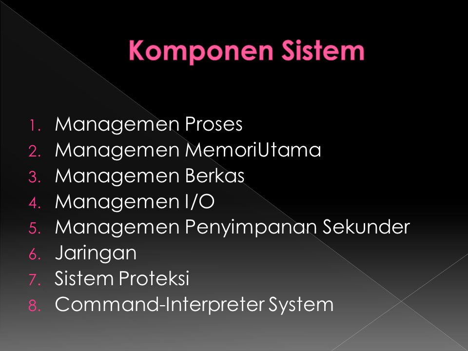  Sistem Terdistribusi adalah kumpulan prosesor yang tidak berbagi memori atau clock.