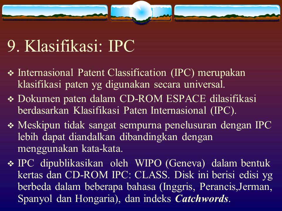  ESPACE ACCESS EP-B - Yang dapat ditelusuri: data bibliografi (nomor paten, nomor permohonan, nomor prioritas, pemohon), klasifikasi (IPC), judul dan
