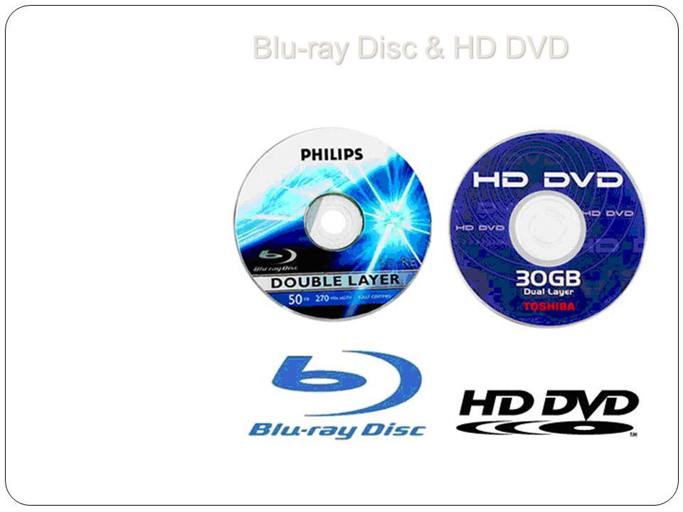 Blu-ray Disc & HD DVD