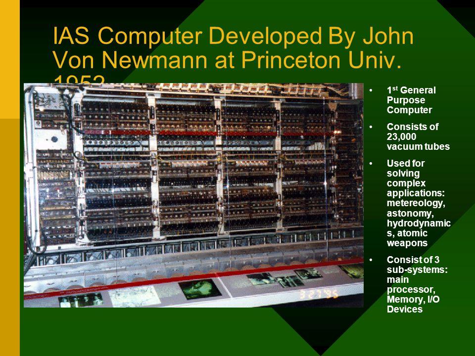 IBM 701 developed at 1952 by IBM President: Thomas J.