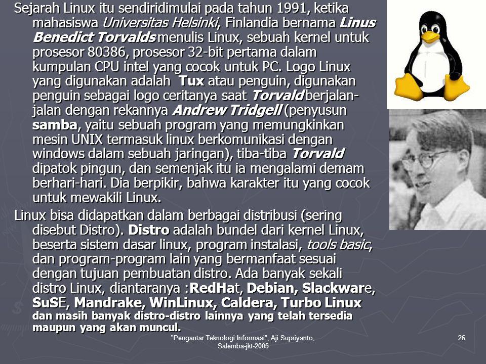 Pengantar Teknologi Informasi , Aji Supriyanto, Salemba-jkt-2005 27 III.