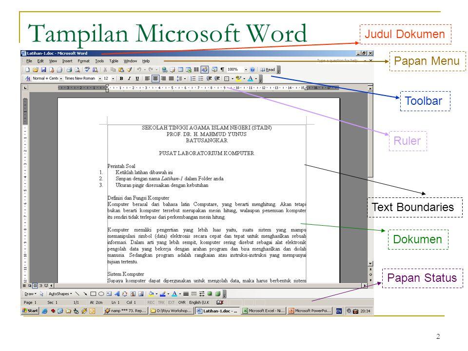 2 Tampilan Microsoft Word Papan Menu Toolbar Ruler Judul Dokumen Text Boundaries Dokumen Papan Status