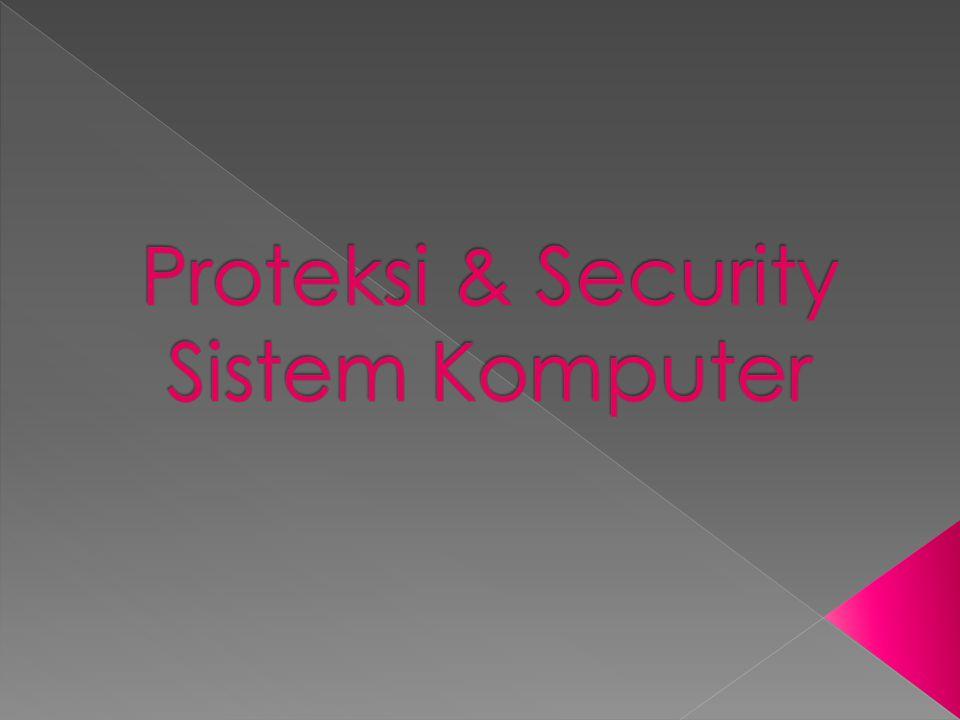 - Kebanyakan proteksi didasarkan asumsi sistem mengetahui identitas pemakai.
