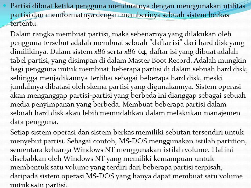  Skema Partisi Master Boot Record (MBR) adalah sebuah skema partisi yang menggunakan struktur Master Boot Record.