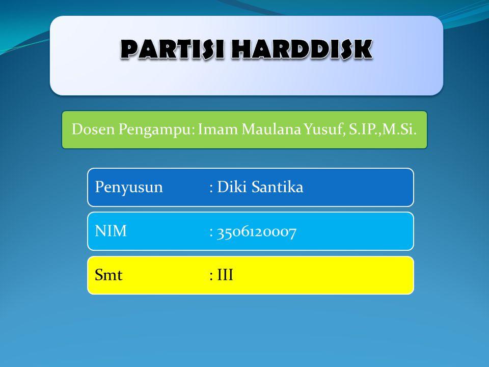Dosen Pengampu: Imam Maulana Yusuf, S.IP.,M.Si. Penyusun : Diki SantikaNIM : 3506120007Smt : III
