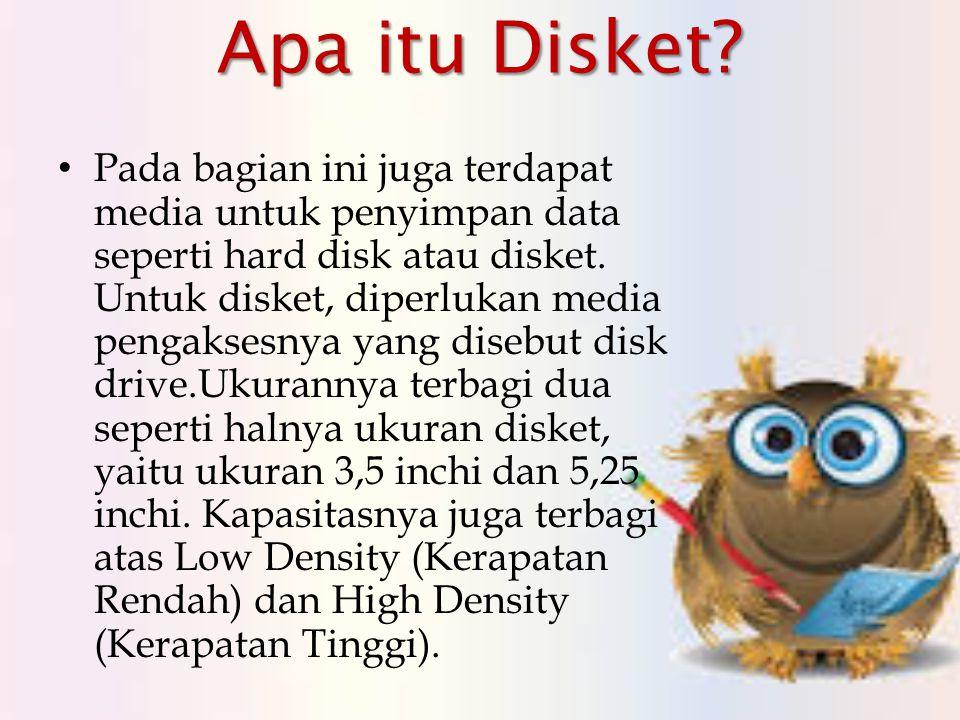 Apa itu Disket.