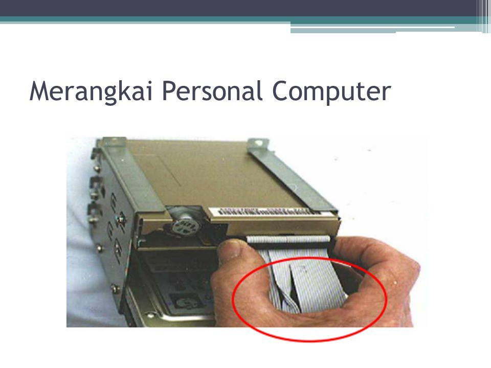 Merangkai Personal Computer