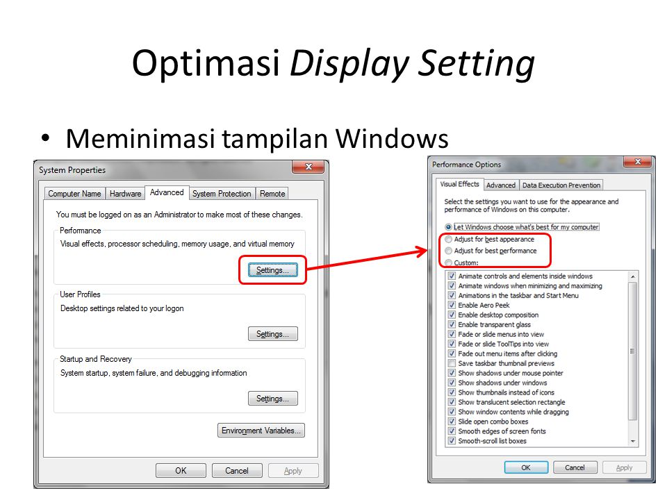 Optimasi Display Setting • Meminimasi tampilan Windows