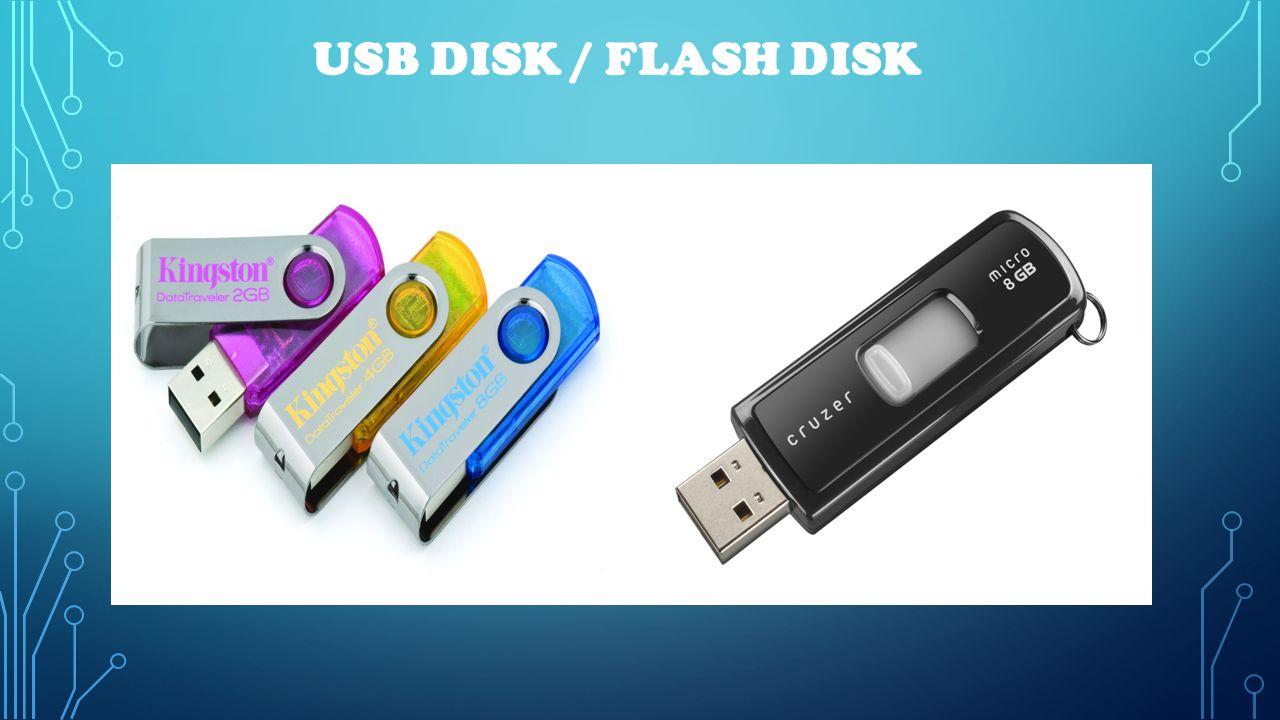USB DISK / FLASH DISK