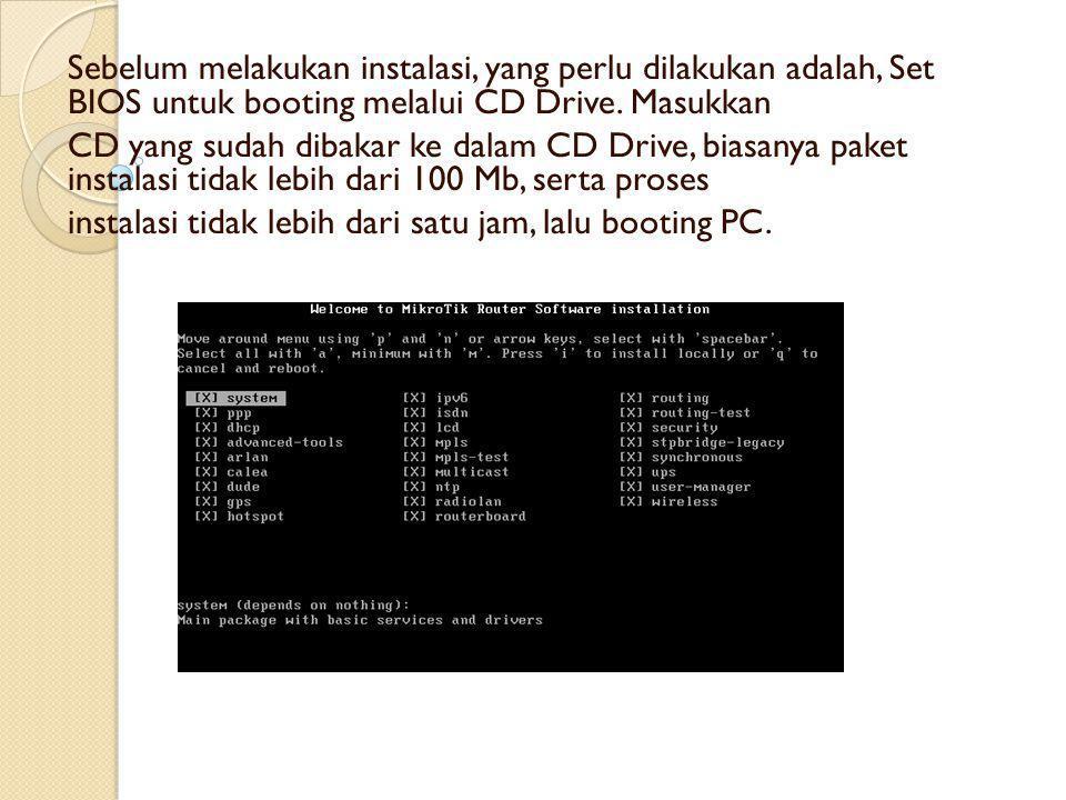 1.Setelah proses booting akan muncul menu pilihan software yg ingin di install.