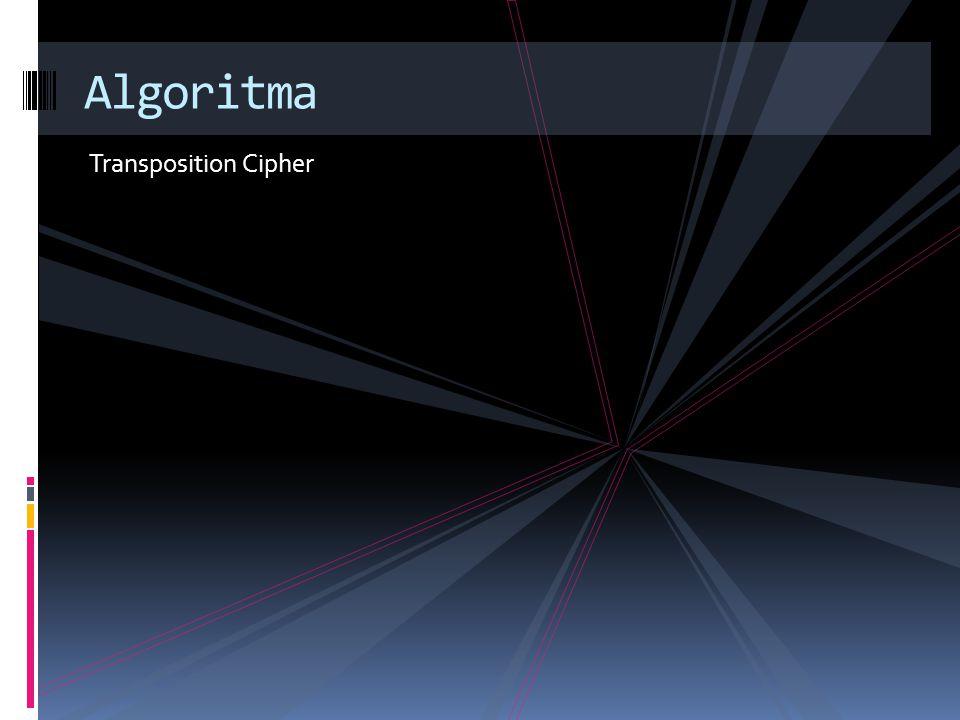 Transposition Cipher Algoritma