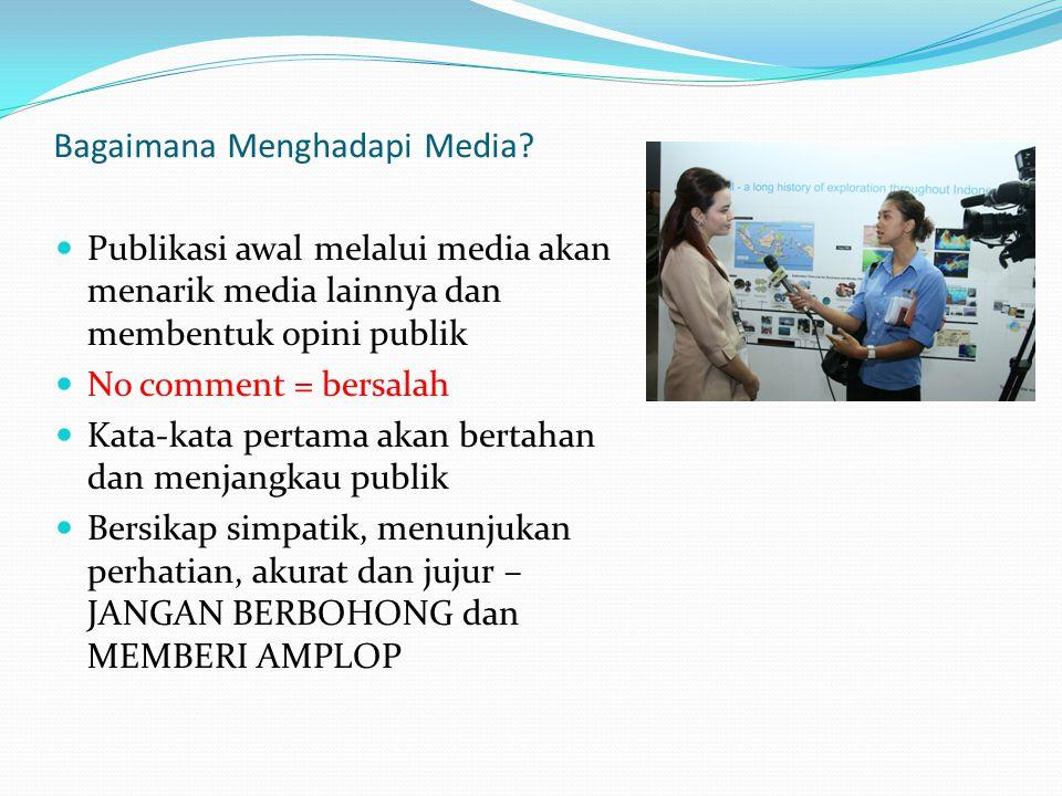 Bagaimana Menghadapi Media.