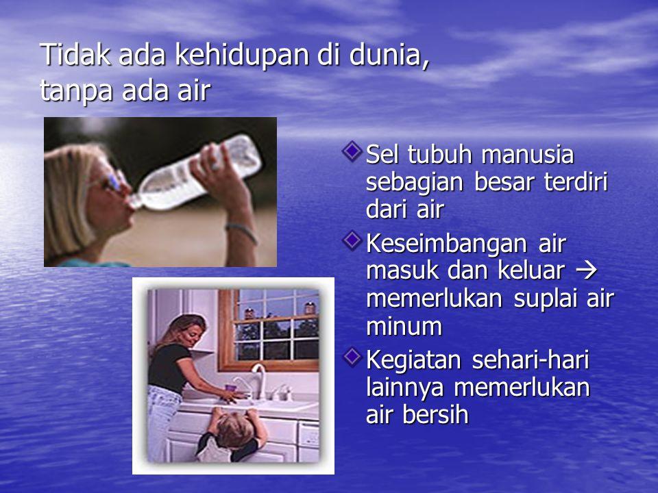 Definisi • Air minum (potable water) : air yang melalui proses pengolahan atau tanpa proses pengolahan yang memenuhi syarat kesehatan dan dapat langsung diminum (KEPMENKES RI NO.