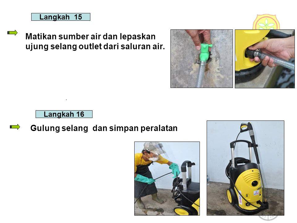 Langkah 15 Matikan sumber air dan lepaskan ujung selang outlet dari saluran air..