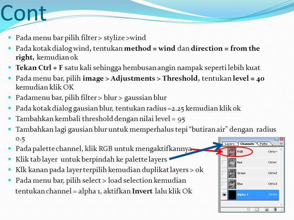Cont  Tekan delete untuk menghapus seleksi  Pada menu bar, pilih select > Deselect untuk keluar dari mode seleksi  Pada menu bar, pilih layer > layer style > bevel and emaoss.