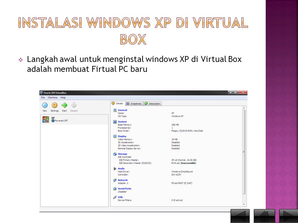  Langkah awal untuk menginstal windows XP di Virtual Box adalah membuat Firtual PC baru