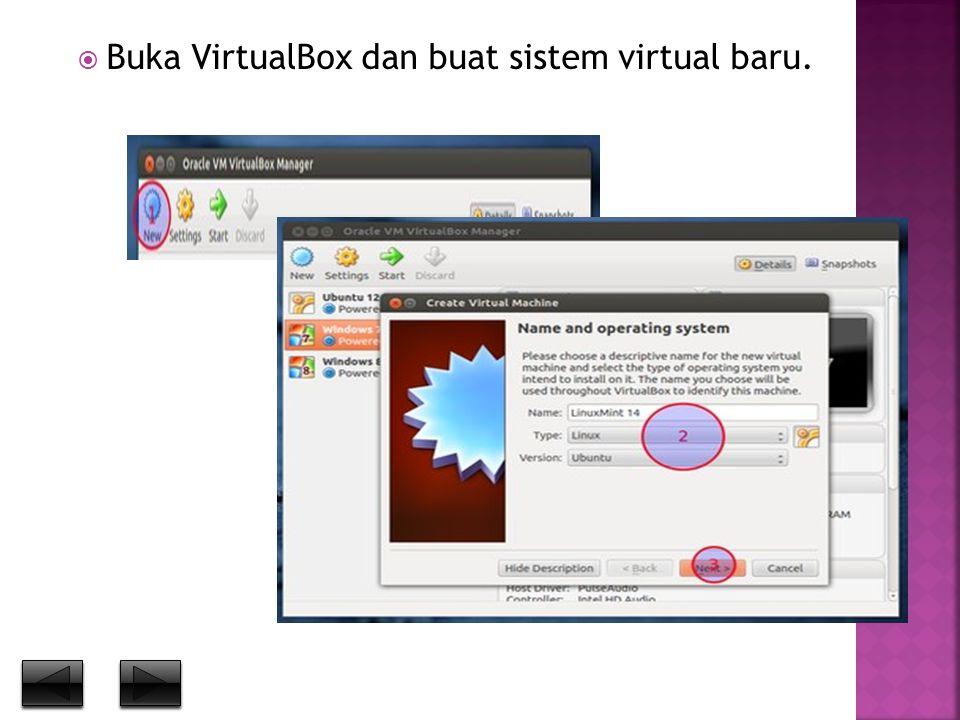  Buka VirtualBox dan buat sistem virtual baru.