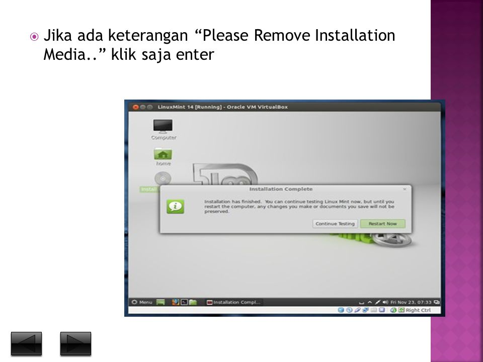 " Jika ada keterangan ""Please Remove Installation Media.."" klik saja enter"