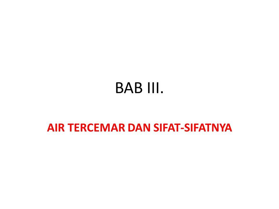 BAB III. AIR TERCEMAR DAN SIFAT-SIFATNYA