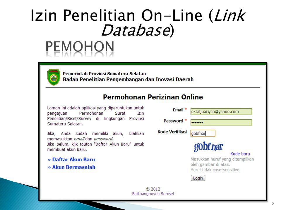 5 Izin Penelitian On-Line (Link Database)