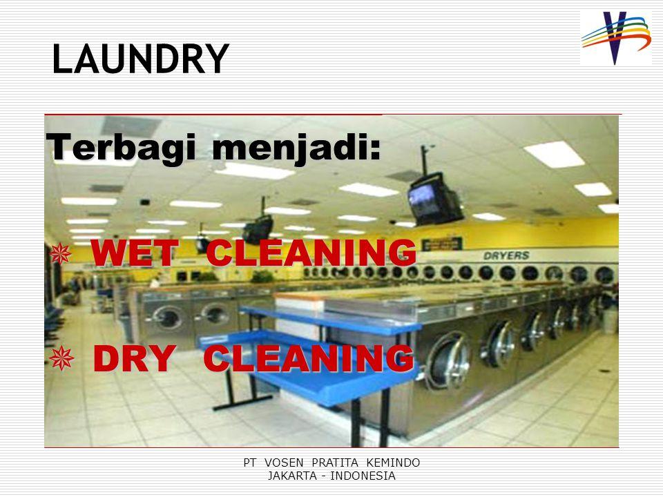 PT VOSEN PRATITA KEMINDO JAKARTA - INDONESIA PENYABUNAN / PENCUCIAN (SUDSING / MAIN WASHING)  CHEMICAL : - VOSEN ALKALI / BUILDER - VOSEN DETERGENT / SOAP - VOSEN OXYGEN BLEACH  KONDISI : Temperatur: 55-70 0 C Tinggi air: Rendah Waktu: 8-10 menit