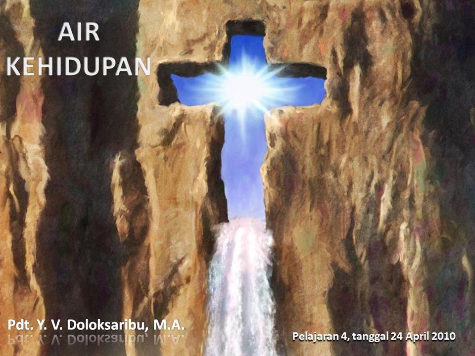 Air kehidupan: Yesus Air BaptisanAir yang menyucikan Pencegahan penyakit PengobatanKegunaan lainnya ROHANIFISIK