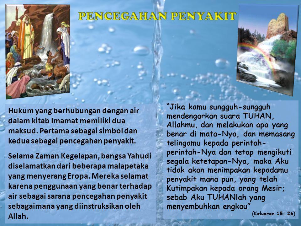 Hukum yang berhubungan dengan air dalam kitab Imamat memiliki dua maksud.