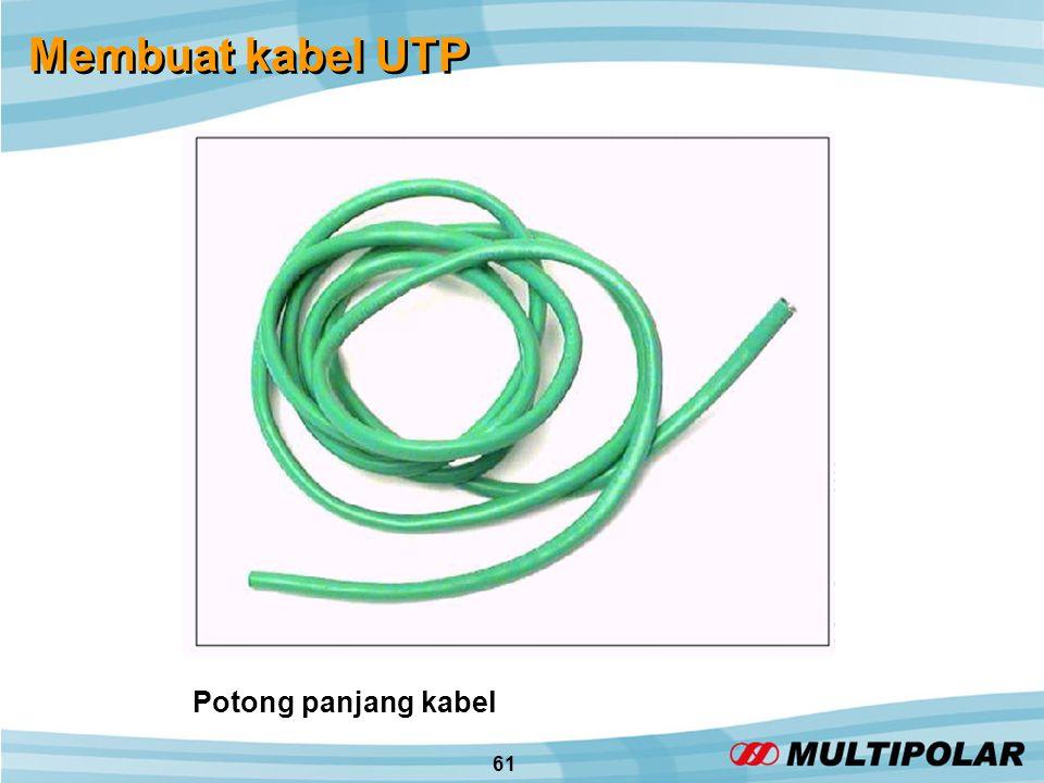 61 Membuat kabel UTP Potong panjang kabel