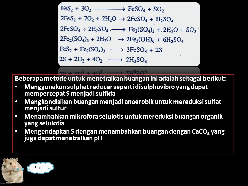 Klasifikasi Drainase air asam tambang: I.High Risk AMD (pH range 2 – 4.6) II.Medium Risk AMD (pH range 3.5 – 6.6) III.Lower Risk (pH range 6.5 – 8.5)