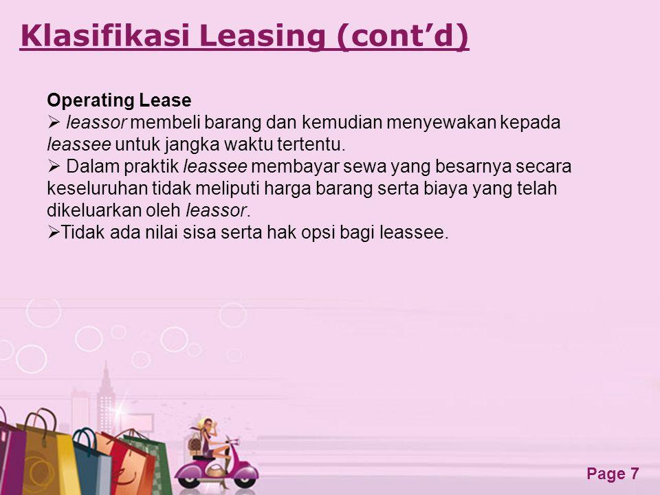 Free Powerpoint Templates Page 7 Klasifikasi Leasing (cont'd) Operating Lease  leassor membeli barang dan kemudian menyewakan kepada leassee untuk ja
