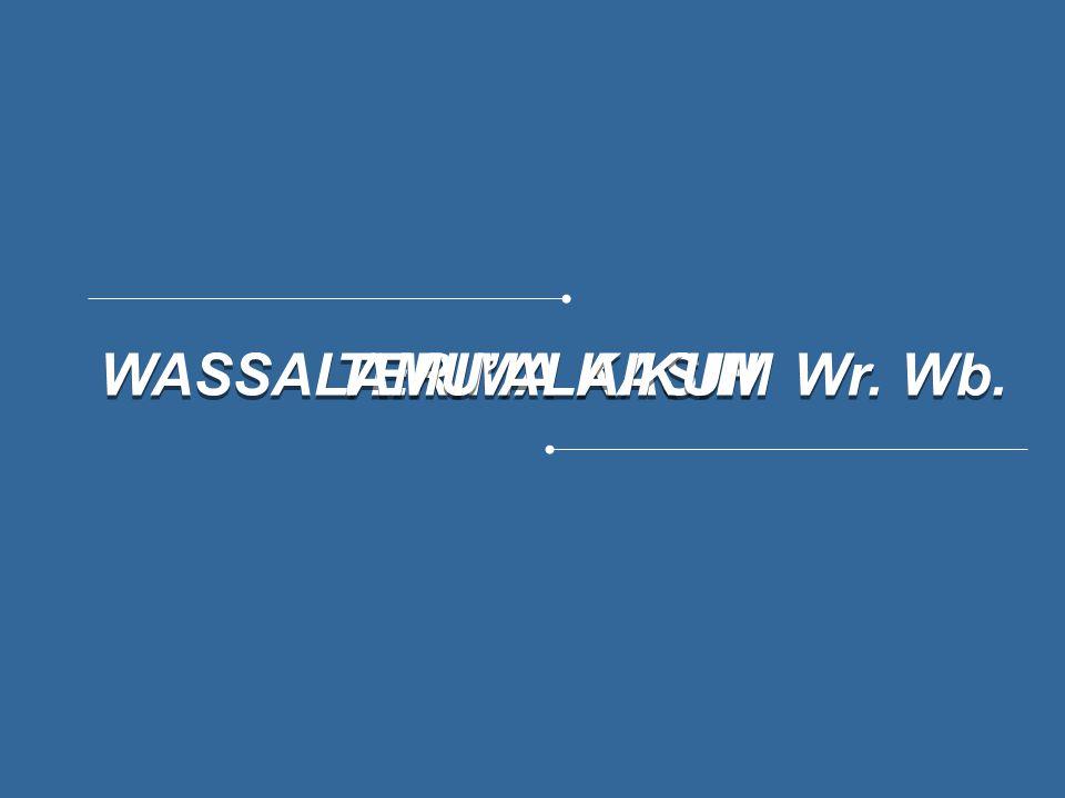 TERIMA KASIH TERIMA KASIH WASSALAMU'ALAIKUM Wr. Wb.