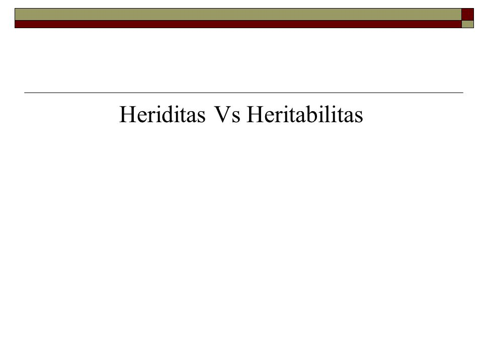 Heriditas Vs Heritabilitas