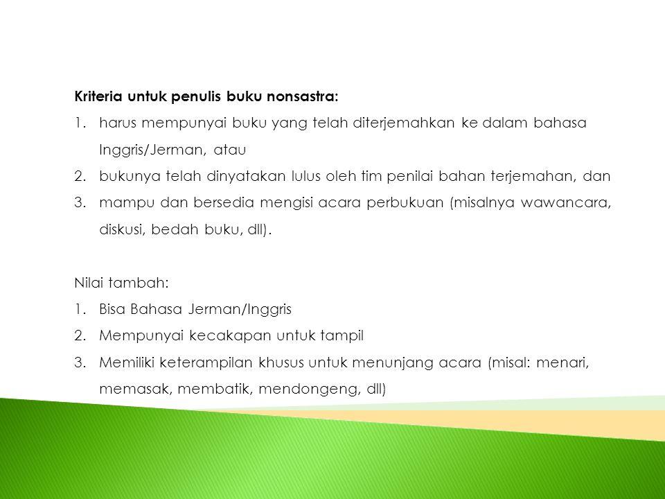 Alur Pendanaan Subsidi Penerjemahan Penerbit Indonesia Penerbit di Jerman/asing Tim Pemasaran/Literary Agent Kemendikbud Pembayaran subsidi penerjemahan Proses jual beli hak cipta, Buku akan diterbitkan oleh penerbit di Jerman/asing
