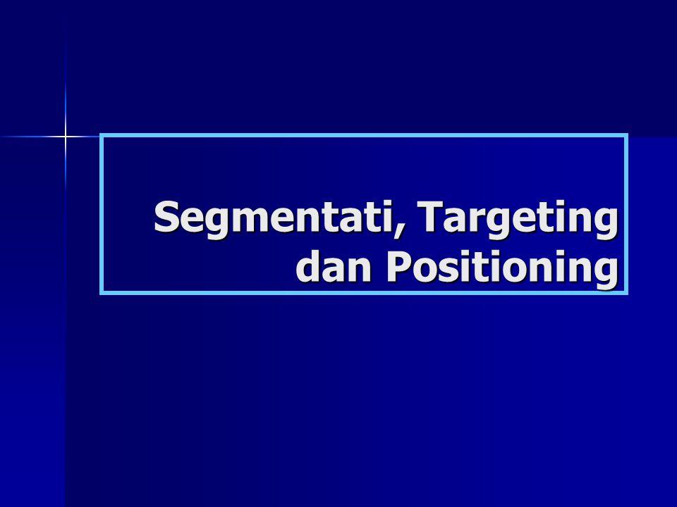 Segmentati, Targeting dan Positioning