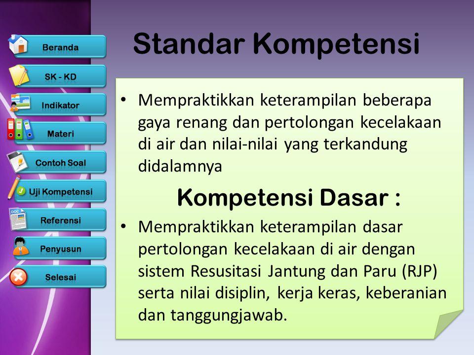 Standar Kompetensi • Mempraktikkan keterampilan beberapa gaya renang dan pertolongan kecelakaan di air dan nilai-nilai yang terkandung didalamnya Komp