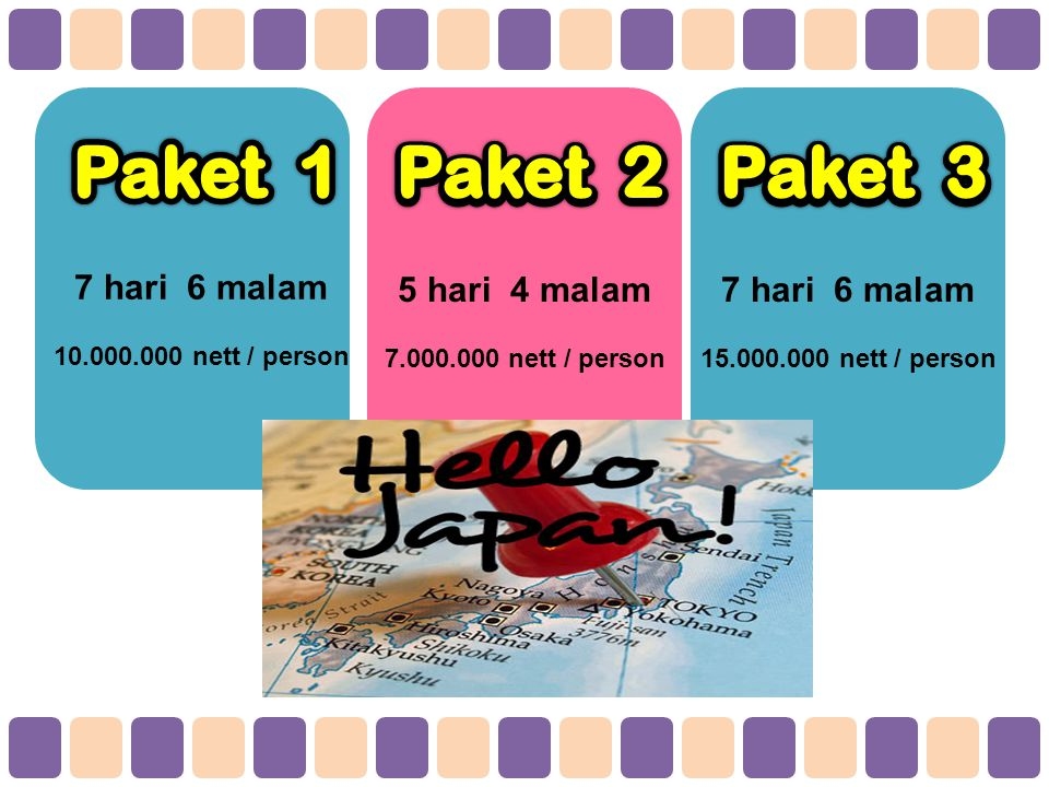 7 hari 6 malam 10.000.000 nett / person 5 hari 4 malam 7.000.000 nett / person 7 hari 6 malam 15.000.000 nett / person