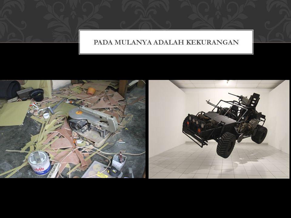 PADA MULANYA ADALAH KEKURANGAN
