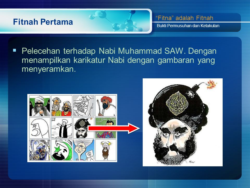 Fitnah Pertama  Pelecehan terhadap Nabi Muhammad SAW.