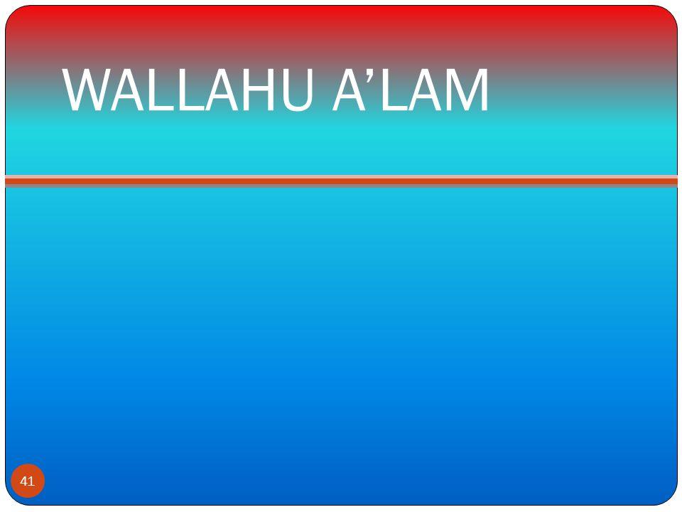 WALLAHU A'LAM 41