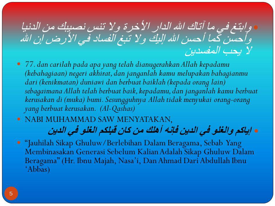  4.Persamaan dalam menerima sanksi jika melanggar aturan hukum Allah dan susila di dunia sebagaimana firman Allah SWT dalam surah Al-Maidah: 38, dan An-Nur: 2                  38.