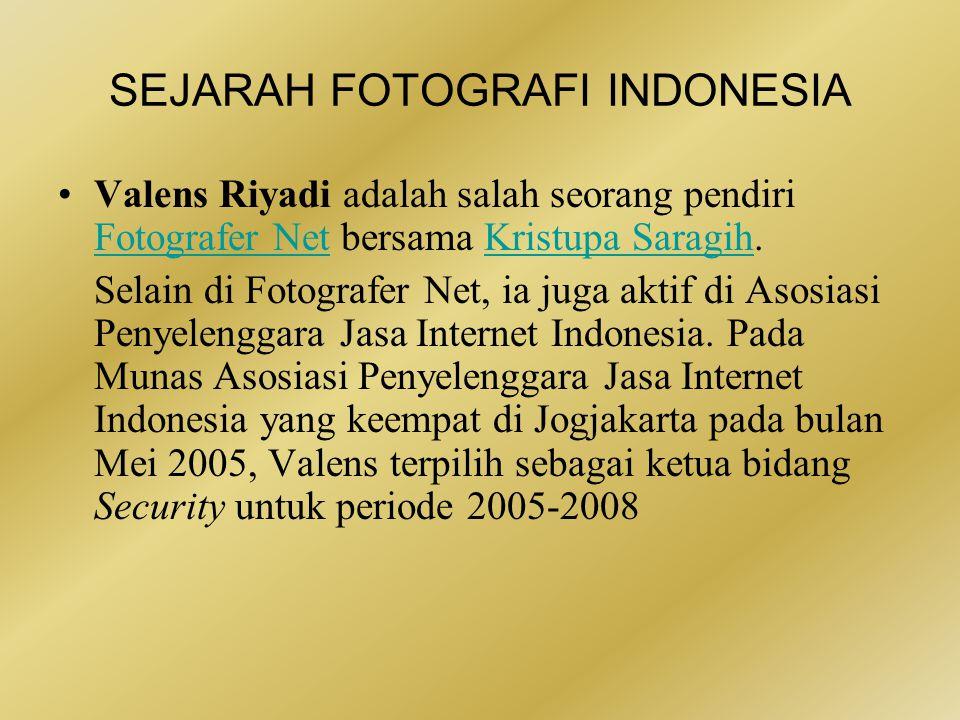 SEJARAH FOTOGRAFI INDONESIA •Sejak tahun 1987, ratusan ribu foto dalam berbagai kategori berhasil ia kumpulkan sebagai bagian dari koleksi perpustakaan foto.