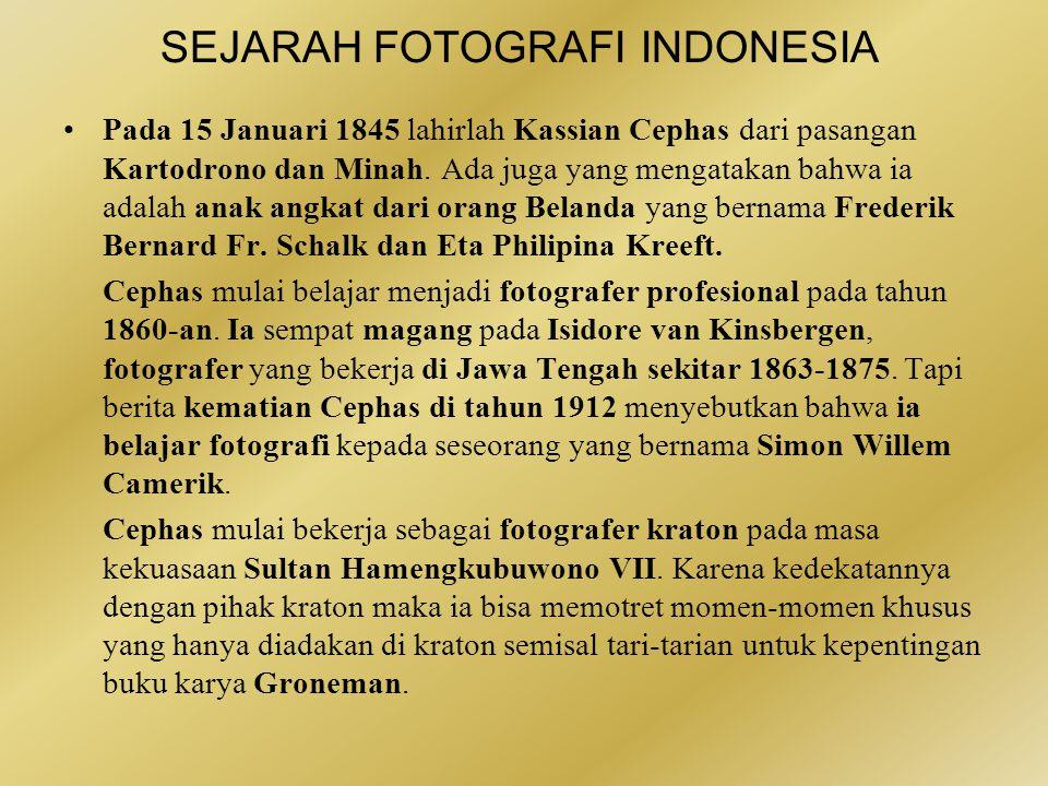 SEJARAH FOTOGRAFI INDONESIA •Tahun 1841, seorang pegawai kesehatan Belanda, atas perintah Kementerian Kolonial, mendarat di Batavia dengan membawa dauguerreotype.