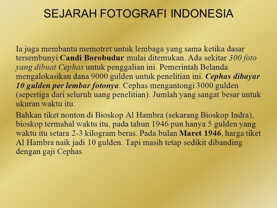 SEJARAH FOTOGRAFI INDONESIA Penjajah Belanda pun menggunakan kamera untuk keperluan eksplorasi bangsa ini.
