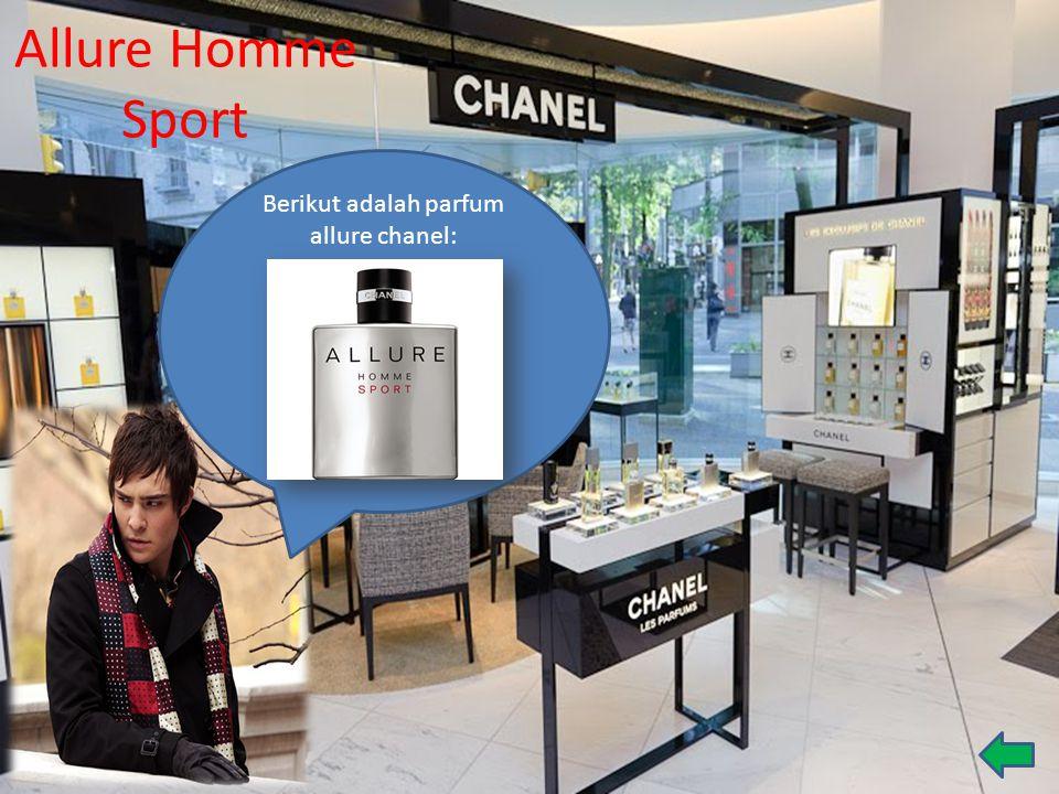 Allure Homme Sport Berikut adalah parfum allure chanel: