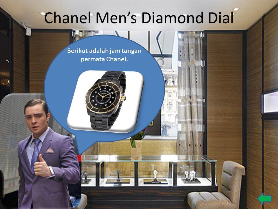 Chanel Men's Diamond Dial Berikut adalah jam tangan permata Chanel.