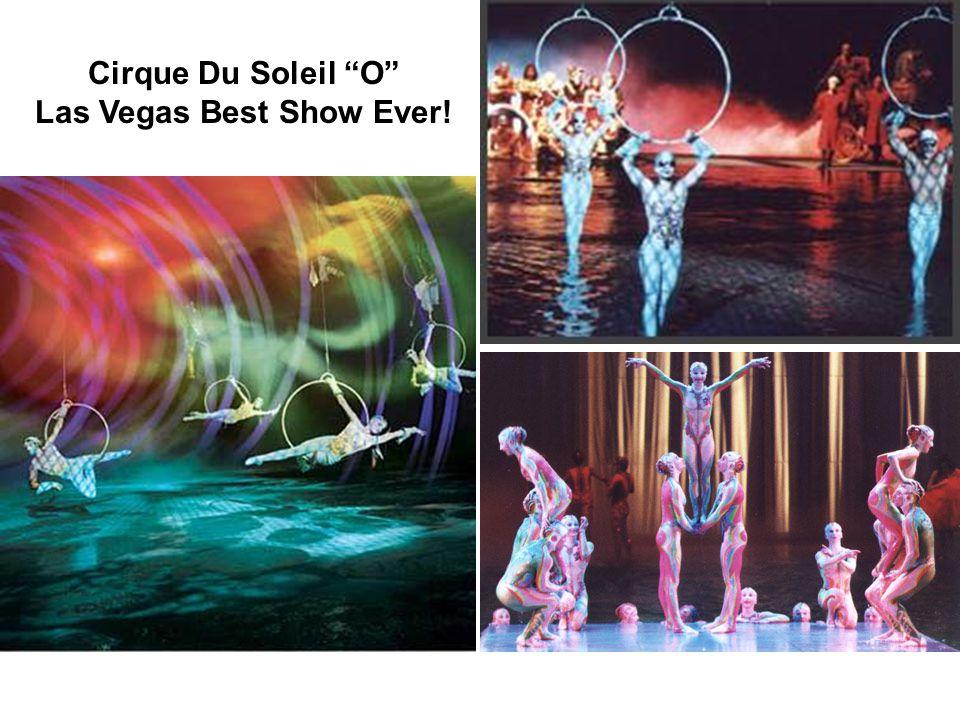 """Cirque Du Soleil """"O"""" Las Vegas Best Show Ever!"""