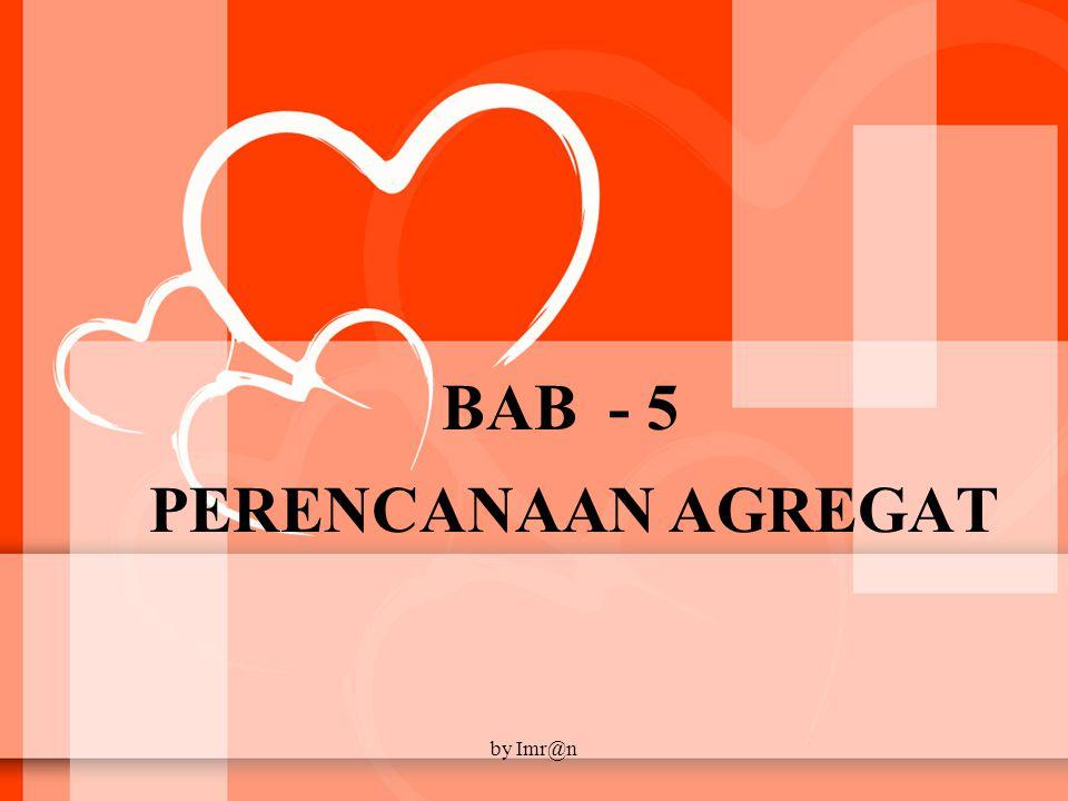 BAB - 5 PERENCANAAN AGREGAT by Imr@n